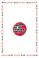 Queen of the F***ing Universe Badge  image