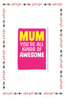'Mum You're All Kinds of Awesome' Mother's Day Card  image