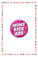 Mums Kick A** Badge  image