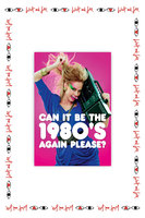 Can it be the 1980's Again Please Card image