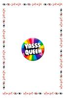 Yasss Queen Badge image