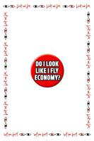 Do I Look Like I Fly Economy Badge image