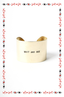 Wait and See cuff  image