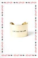 Live What You Love cuff image